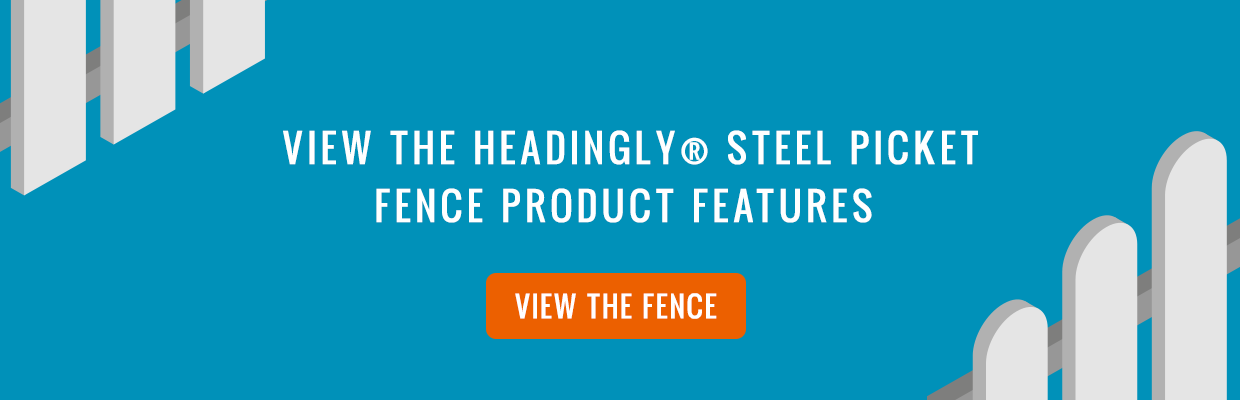 Headingly Steel Picket Fence Product Features